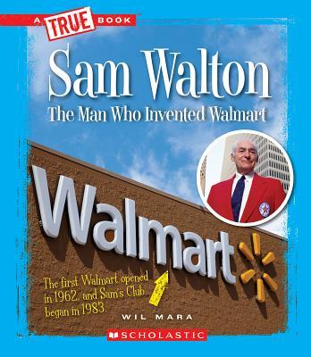Sam Walton By Mara, Wil