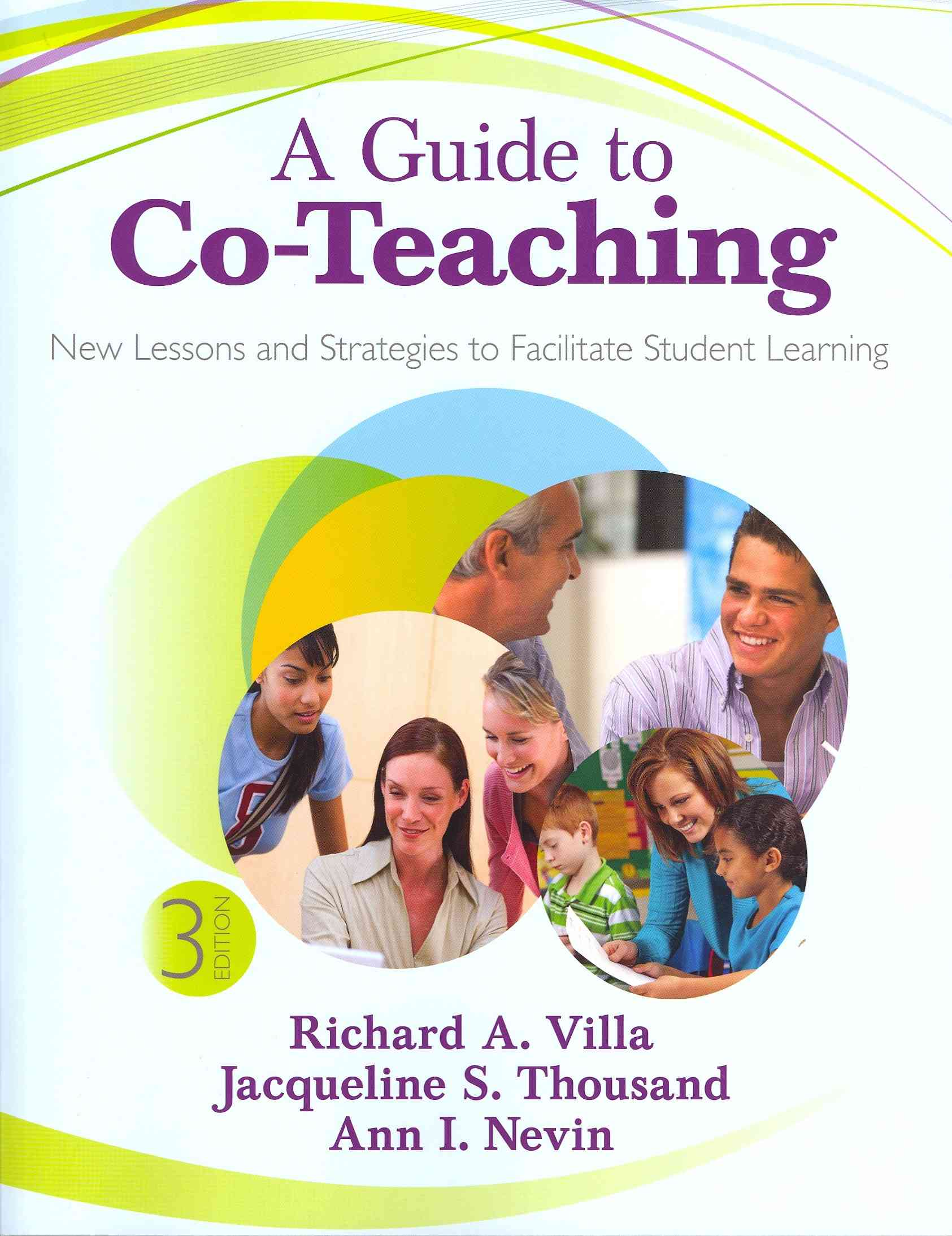 A Guide to Co-Teaching By Villa, Richard A./ Thousand, Jacqueline S./ Nevin, Ann I.